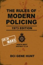 Rules of Modern Policing - 1973 Edition