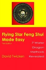 Flying Star Feng Shui Made Easy
