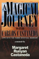Magical Journey with Carlos Castaneda