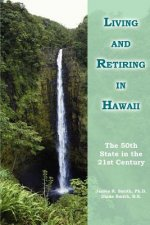 Living and Retiring in Hawaii