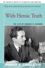 With Heroic Truth