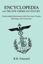 Encyclopedia for the New American Century