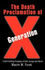 Death Proclamation of Generation X