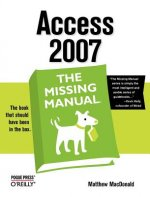 Access 2007: the Missing Manual