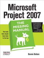 Microsoft Project 2007: the Missing Manual