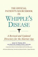 Official Patient's Sourcebook on Whipple's Disease