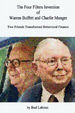 Four Filters Invention of Warren Buffett and Charlie Munger