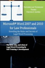 Microsoft Word 2007 and 2010 for Law Professionals Unveiling