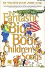 Fantastic Big Book of Childrens Songs