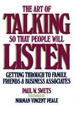 Art of Talking So That People Will Listen