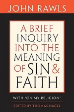 Brief Inquiry into the Meaning of Sin and Faith