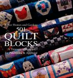 501 Quilt Blocks: A Treasury of Patterns for Patchwork and Applique