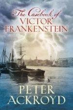 Casebook of Victor Frankenstein