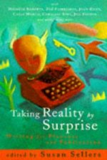 Taking Reality by Surprise