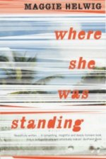 Where She Was Standing