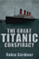Great Titanic Conspiracy