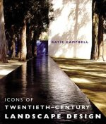 Icons of the Twentieth Century Landscape Design