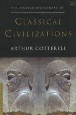Pimlico Dictionary of Classical Civilizations