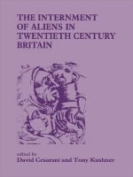 Internment of Aliens in Twentieth Century Britain