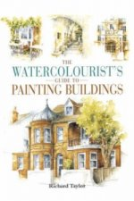 Watercolourist's Guide to Painting Buildings