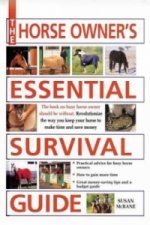Horse Owner's Essential Survival Guide