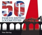 Fifty Famous British Locomotives