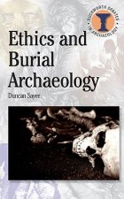 Ethics and Burial Archaeology