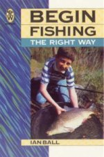 Begin Fishing the Right Way