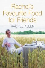 Rachel's Favourite Food for Friends
