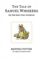 Tale of Samuel Whiskers or the Roly-Poly Pudding