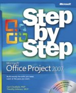 Microsoft Office Project 2007 Step-by-step