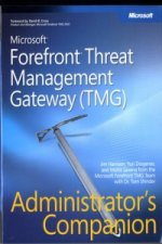 Microsoft ForeFront Threat Management Gateway (TMG) Administ