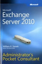Microsoft Exchange Server 2010 Administrator's Pocket Consul