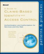 Guide to Claims-Based Identity and Access Control