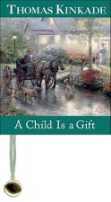 Child is a Gift
