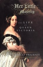 Her Little Majesty  The Life Of Queen Vi