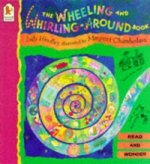 Wheeling and Whirling-around Book