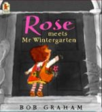 Rose Meets Mr.Wintergarten