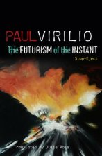 Futurism of the Instant
