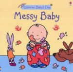 Baby's Day Messy Baby