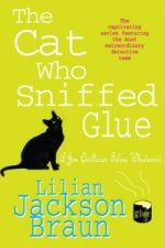 Cat Who Sniffed Glue (The Cat Who... Mysteries, Book 8)