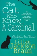 Cat Who Knew a Cardinal