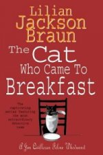 Cat Who Came to Breakfast (The Cat Who... Mysteries, Book 16)