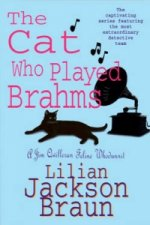 Cat Who Played Brahms (The Cat Who... Mysteries, Book 5)