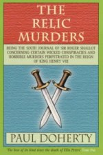 Relic Murders (Tudor Mysteries, Book 6)