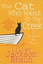 Cat Who Went Up the Creek (The Cat Who... Mysteries, Book 24)