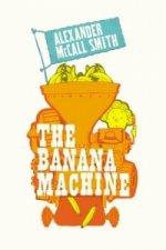 Banana Machine