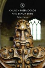 Church Misericords and Bench Ends
