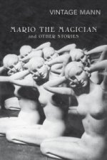 Mario and the Magician and Other Stories