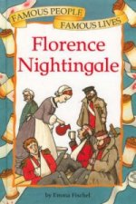 Famous People, Famous Lives: Florence Nightingale